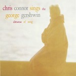 Chris Connor Sings the George Gershwin Almanac Of songs详情