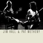 Jim Hall & Pat Metheny详情