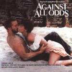 Against All Odds / Original Motion Picture Soundtrack详情