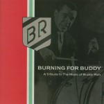 Burning For Buddy - A Tribute To The Music Of Buddy Rich详情