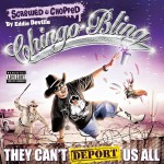 They Can't Deport Us All (Chopped & Screwed)详情