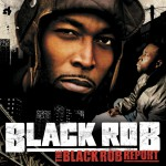 The Black Rob Report (Amended Version) (U.S. Version)详情