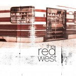 The Red West (U.S.Version)详情