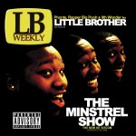The Minstrel Show (Explicit Version)详情