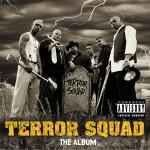 Terror Squad (Explicit)详情