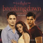The Twilight Saga: Breaking Dawn - Part 1 (The Score Music By Carter Burwell )详情