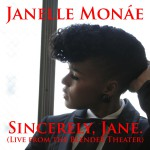 Sincerely, Jane [Live At The Blender Theater]详情