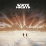 White Nights [Original Motion Picture Soundtrack]详情