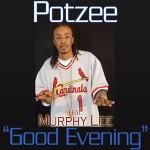 Good Evening (Featuring Murphy Lee) (Online Music)详情