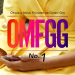OMFGG - Original Music Featured On Gossip Girl No. 1 (International)详情