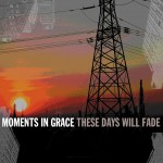 These Days Will Fade (Online Music)详情