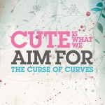 The Curse Of Curves (Digital Download)详情