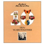 The Best Of Peter, Paul And Mary: Ten Years Together详情