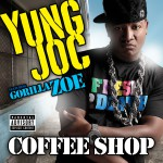 Coffee Shop [feat. Gorilla Zoe] (Explicit)详情