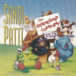 Sandi Patty & Friendship Company: Open For Business详情