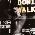 Don't Walk详情