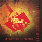 Gashed Senses & Crossfire详情