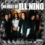 The Best Of Ill Niño详情