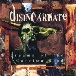Dreams Of The Carrion Kind (Expanded Edition)详情