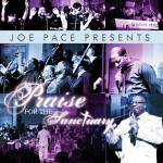 Joe Pace Presents: Praise For The Sanctuary详情