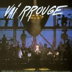 Vai Rrouge (Live)详情
