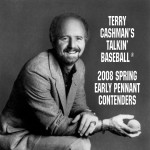 Talkin' Baseball: 2008 Spring Early Pennant Contenders详情