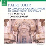 Soler : 6 Concertos for 2 Organs详情