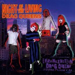 Night Of The Living Drag Queens (Album Version)详情