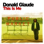 This Is Me (Continuous DJ Mix By Donald Glaude)详情