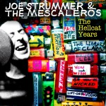 Joe Strummer & The Mescaleros: The Hellcat Years详情