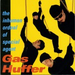 The Inhuman Ordeal Of Agent Gas Huffer详情