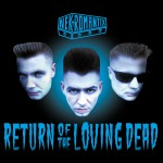 Return Of The Loving Dead详情