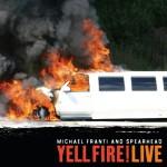 Yell Fire! Live详情