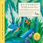 Rain Forest (Alpha Relaxation Solution)详情