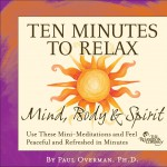 10 Min to Relax: Mind Body & Spirit详情