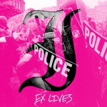 Ex Lives (Deluxe Edition)详情