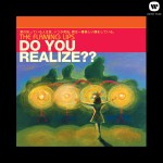 Do You Realize?? (Internet Single)详情