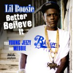 Better Believe It [feat. Young Jeezy & Webbie] (Amended)详情