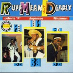 Ruff Mean and Deadly详情