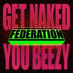 Get Naked You Beezy (DMD Single)详情