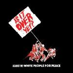 White People For Peace (U.S. Single)详情