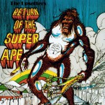 Return Of The Super Ape详情