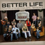 Better Life [Nashville Star Season 5]详情