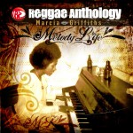 Reggae Anthology: Melody Life详情