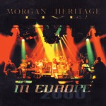 Morgan Heritage Live In Europe详情