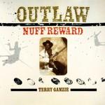 Outlaw - Nuff Reward详情
