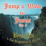 Jump & Wave for Jesus Vol. 2详情