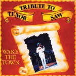 Tribute To Tenor Saw: Wake The Town详情