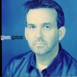 Wayne Watson详情