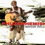 Bayede Zulu详情